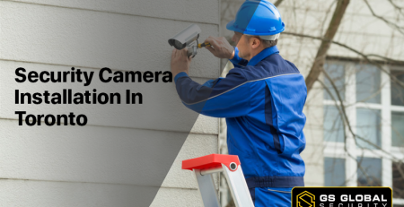 Security Camera Installation In Toronto